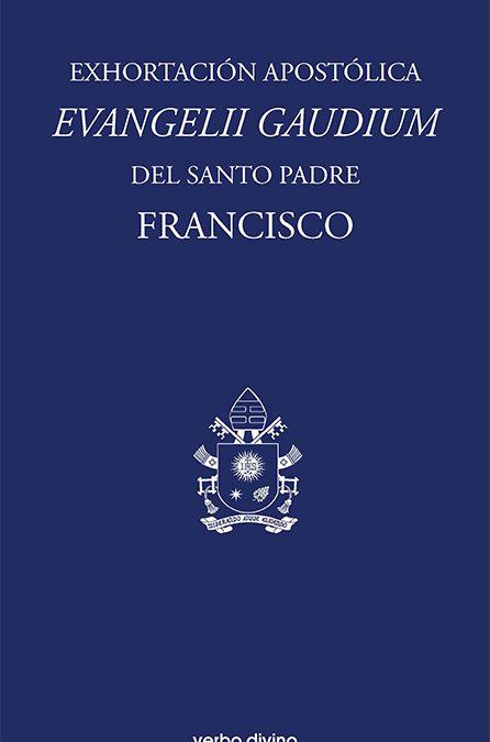 EXHORTACIÓN  APOSTÓLICA EVANGELII GAUDIUM, del Santo Padre FRANCISCO: Entrevista a Elías Pérez.