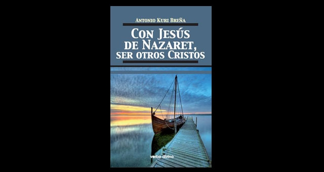 CON JESÚS DE NAZARET, ser otros Cristos.