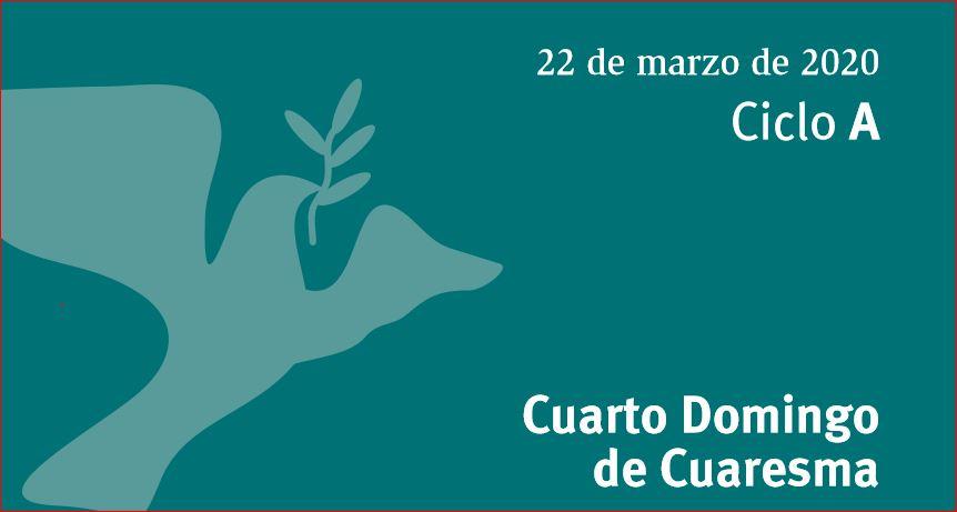DOMINGO 4 DE CUARESMA